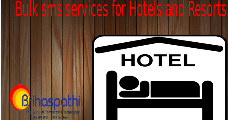 Hotel,Resorts, Technology, bulk sms services